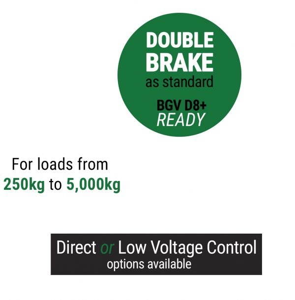 Stagemaker with Double Brake as standard, BGV D8+ ready and available in either direct or low voltage control